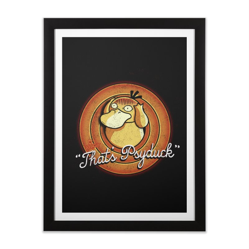 That's Psyduck Home Framed Fine Art Print by Red Bug's Artist Shop