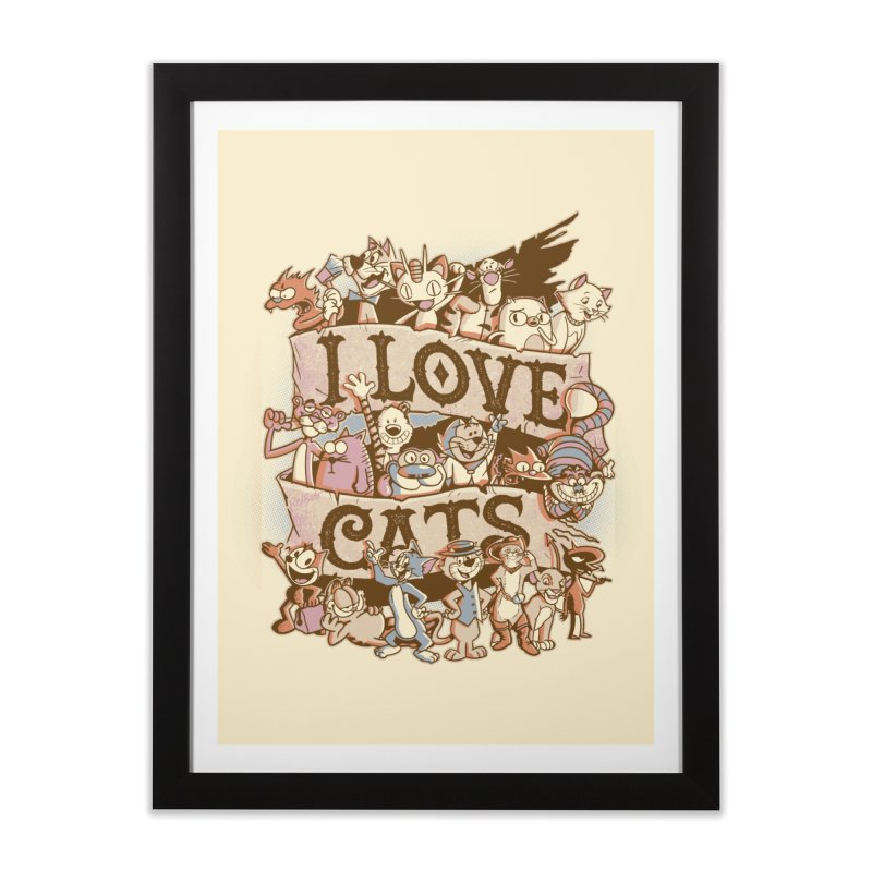 I Love Cats Home Framed Fine Art Print by Red Bug's Artist Shop
