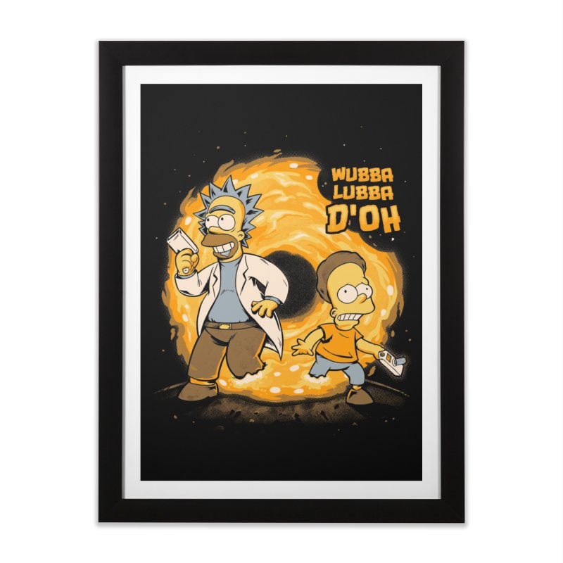 Wubba Lubba D'oh Home Framed Fine Art Print by Red Bug's Artist Shop