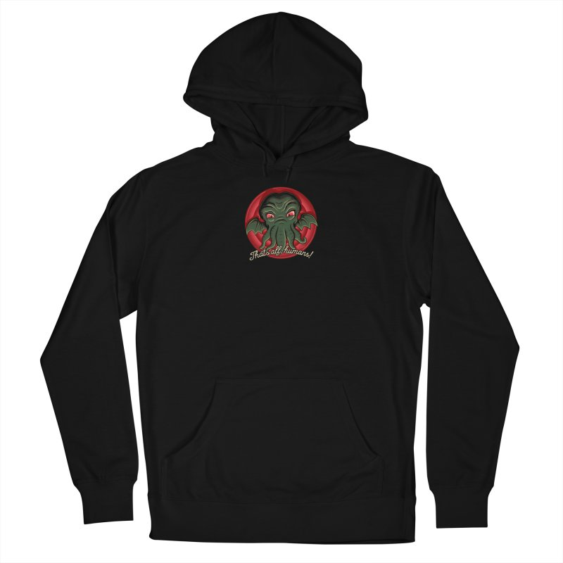 Thats All Men's French Terry Pullover Hoody by Red Bug's Artist Shop