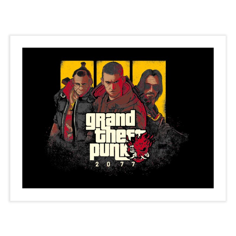 Grand Theft Punk Home Fine Art Print by Red Bug's Artist Shop