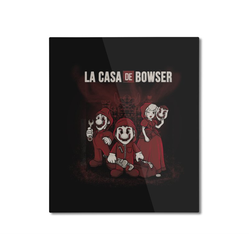 La Casa de Bowser Home Mounted Aluminum Print by Red Bug's Artist Shop