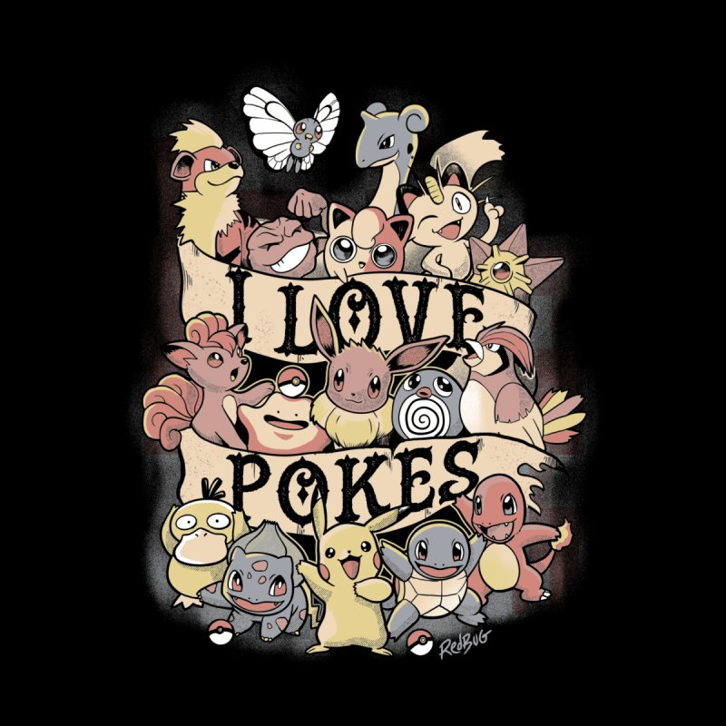 I Love Pokes Men's T-Shirt by Red Bug's Artist Shop