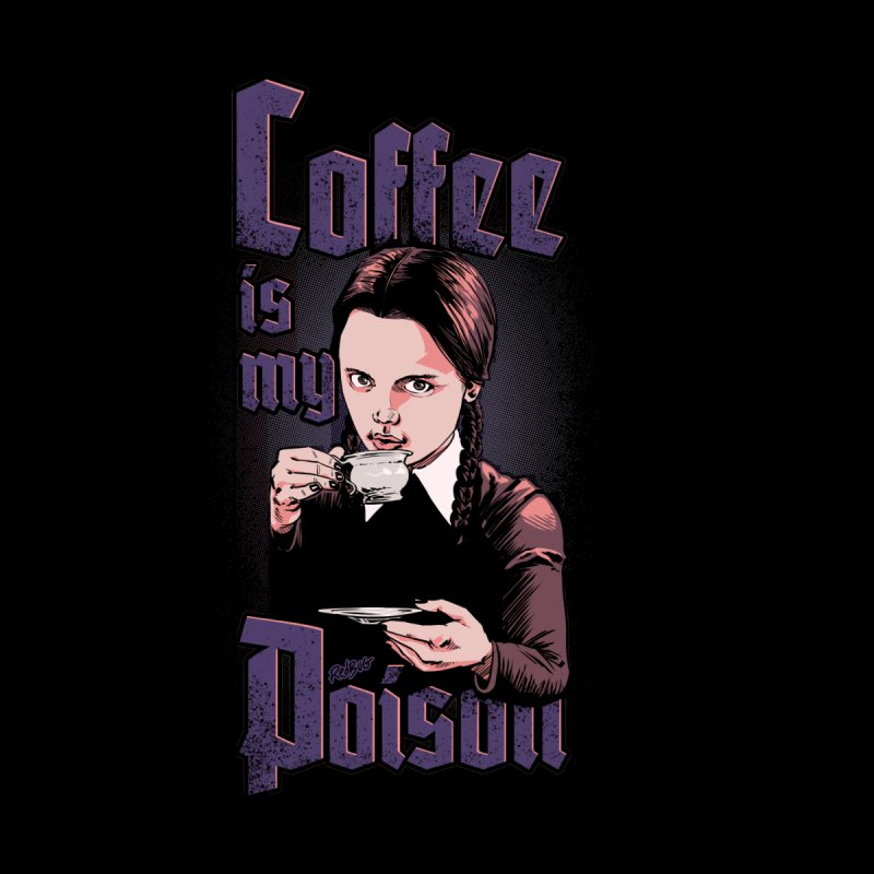 Coffee is my Poison Men's T-Shirt by Red Bug's Artist Shop