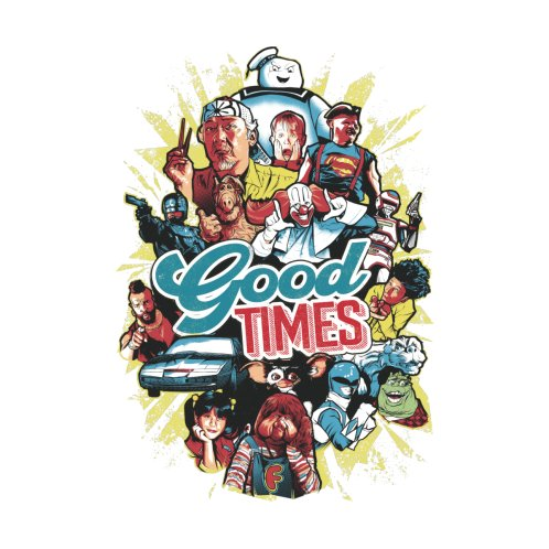 Design for Good Times