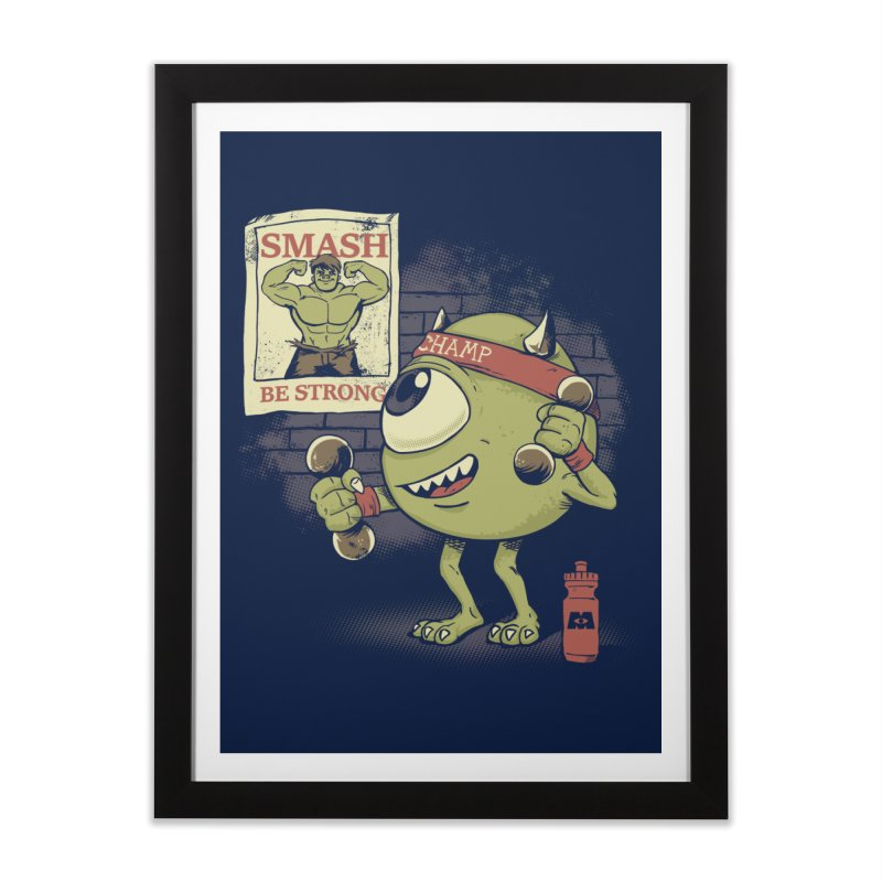 Be Strong Wazowski Home Framed Fine Art Print by Red Bug's Artist Shop