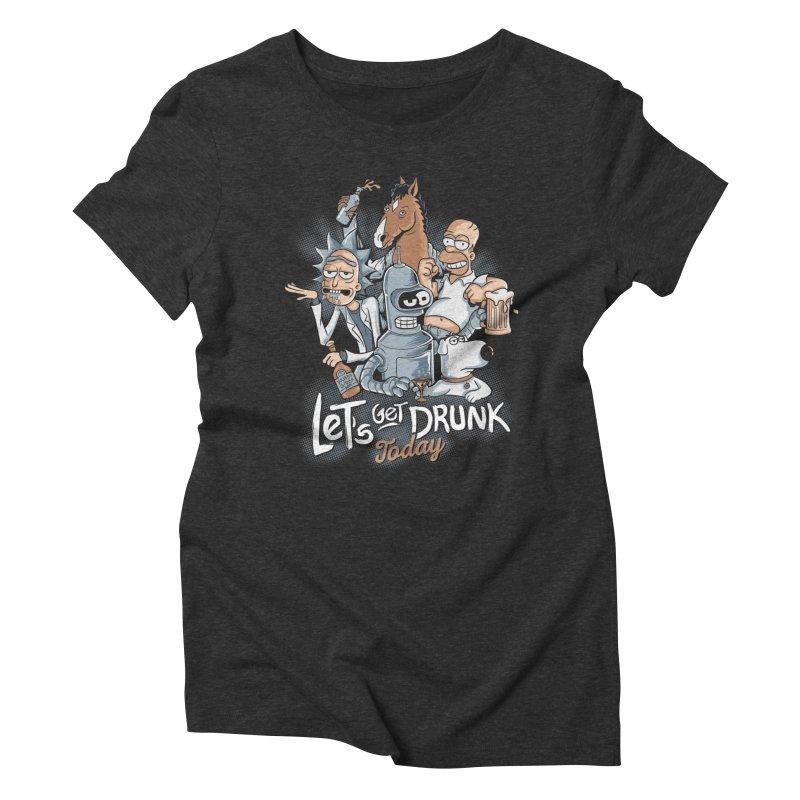 Get Drunk Women's Triblend T-Shirt by Red Bug's Artist Shop