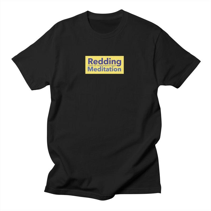 Redding Wear 1 Women's Unisex T-Shirt by reddingmeditation's Artist Shop