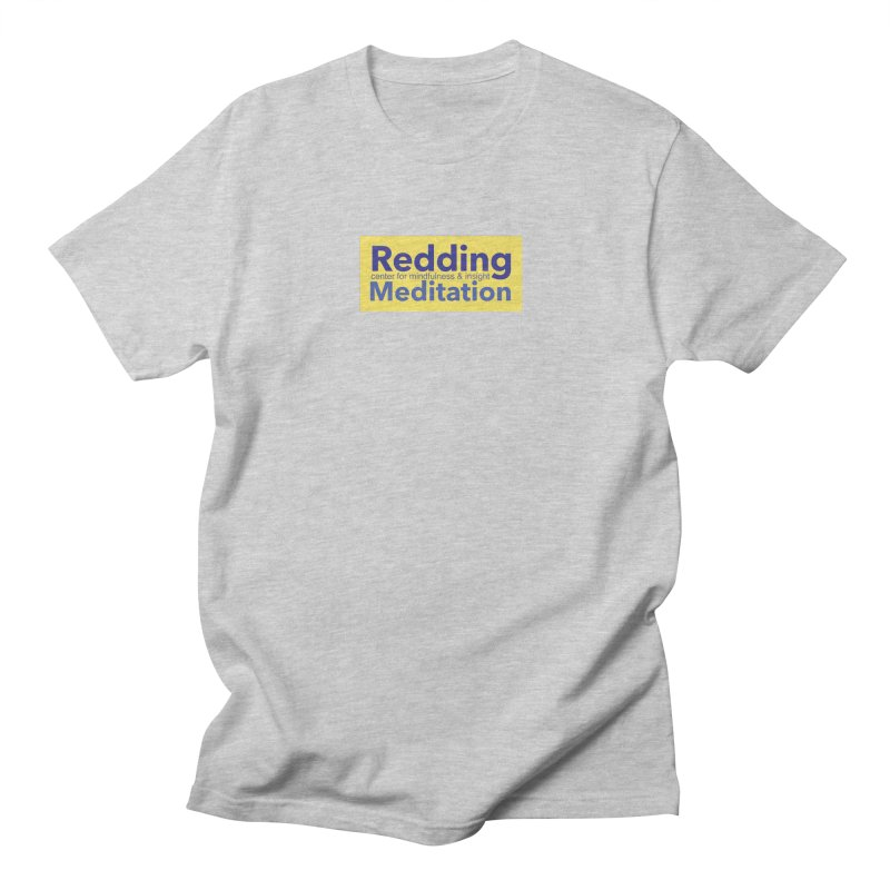 Redding Wear 1 Women's Unisex T-Shirt by reddingmeditation's Artist Shop