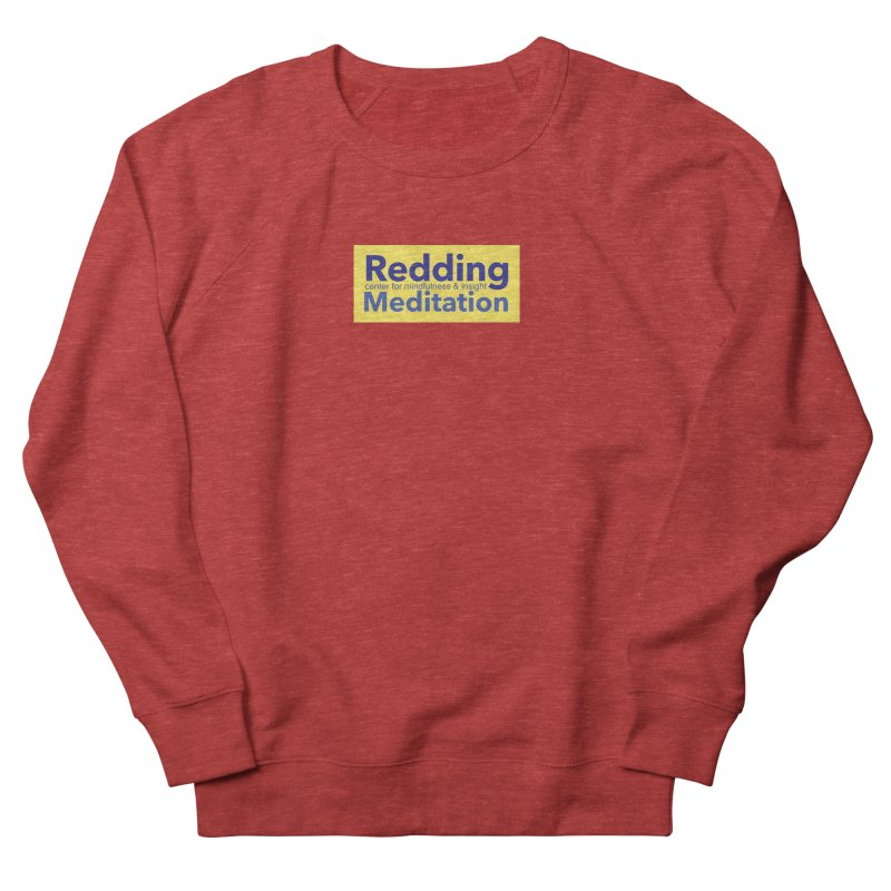 Redding Wear 1 Women's Sweatshirt by reddingmeditation's Artist Shop