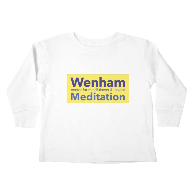 Wenham Wear 1 Kids Toddler Longsleeve T-Shirt by reddingmeditation's Artist Shop
