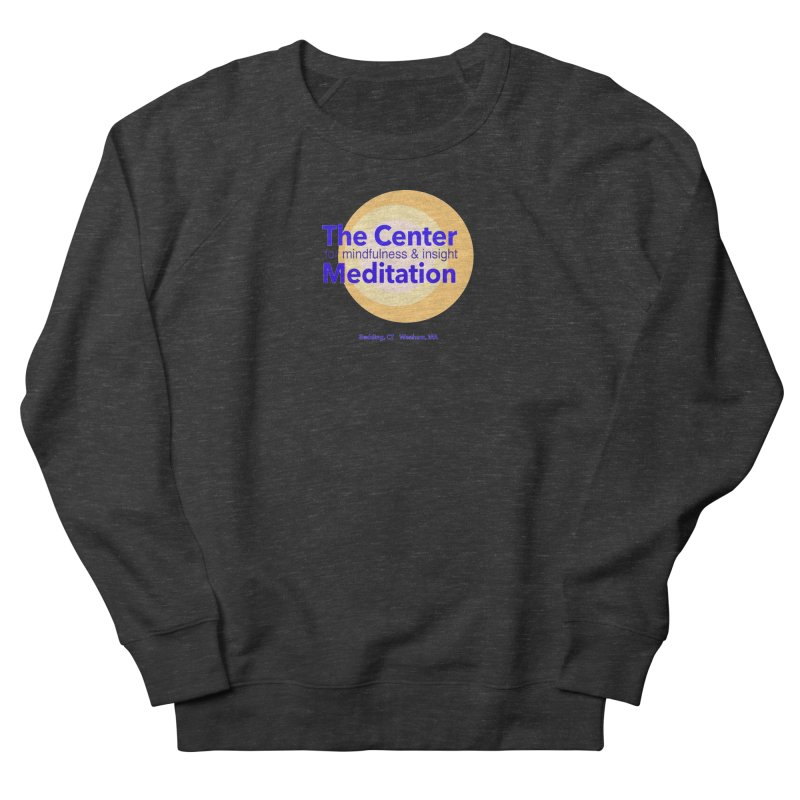 Centered Women's French Terry Sweatshirt by reddingmeditation's Artist Shop