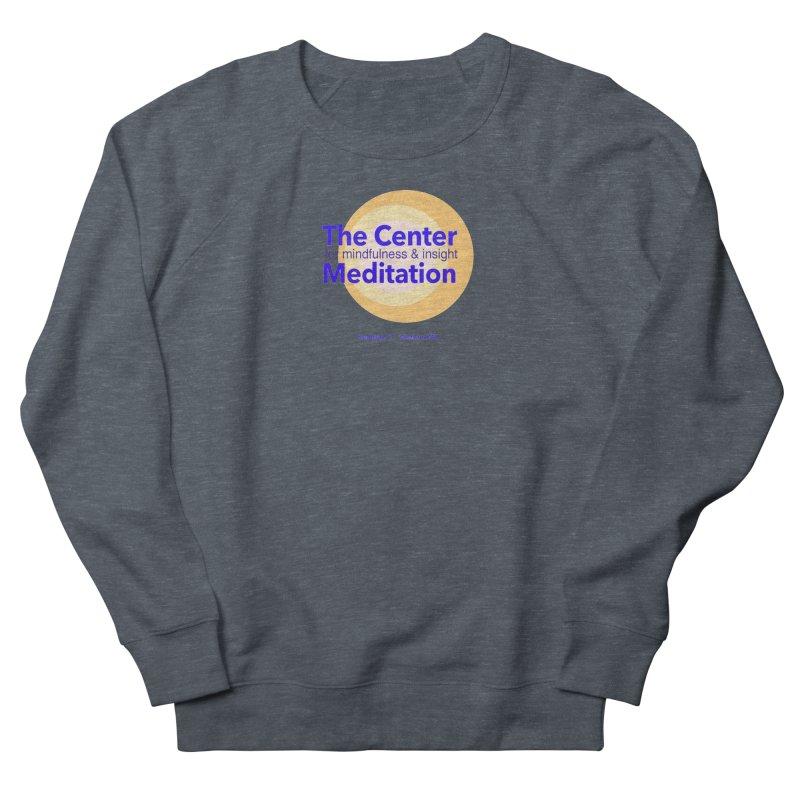 Centered Women's French Terry Sweatshirt by reddingmeditation's Artist Shop