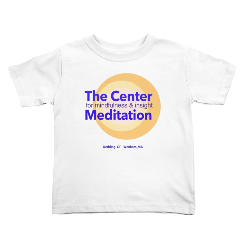 Centered Kids Toddler T-Shirt by reddingmeditation's Artist Shop