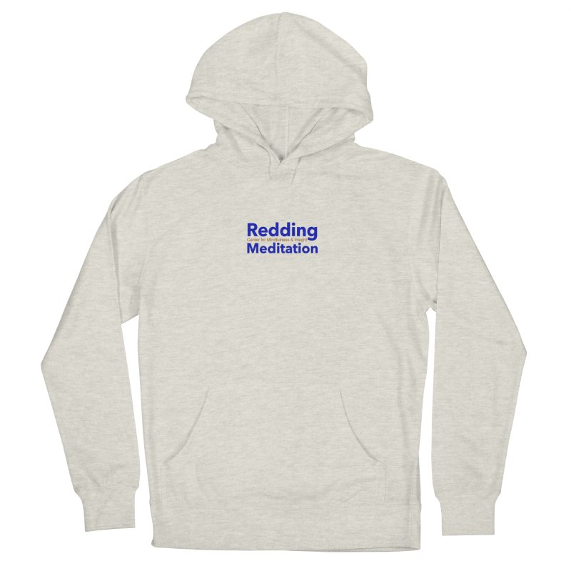 Redding Wear 2 Women's French Terry Pullover Hoody by Redding Meditation's Artist Shop