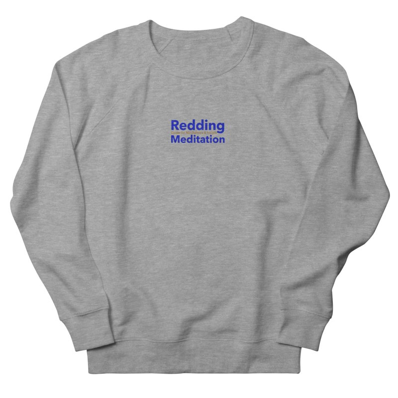 Redding Wear 2 Men's Sweatshirt by reddingmeditation's Artist Shop