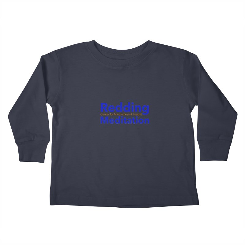 Redding Wear 2 Kids Toddler Longsleeve T-Shirt by Redding Meditation's Artist Shop