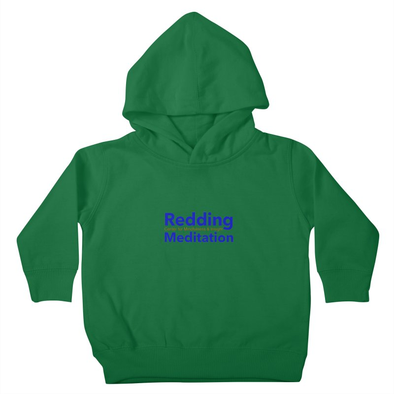 Redding Wear 2 Kids Toddler Pullover Hoody by reddingmeditation's Artist Shop