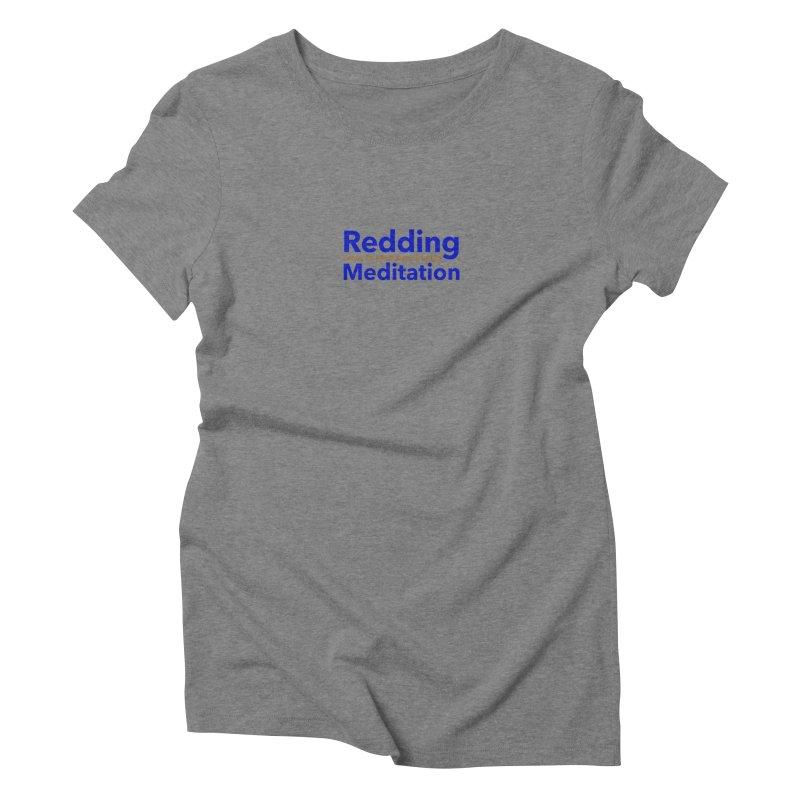 Redding Wear 2 Women's Triblend T-Shirt by reddingmeditation's Artist Shop