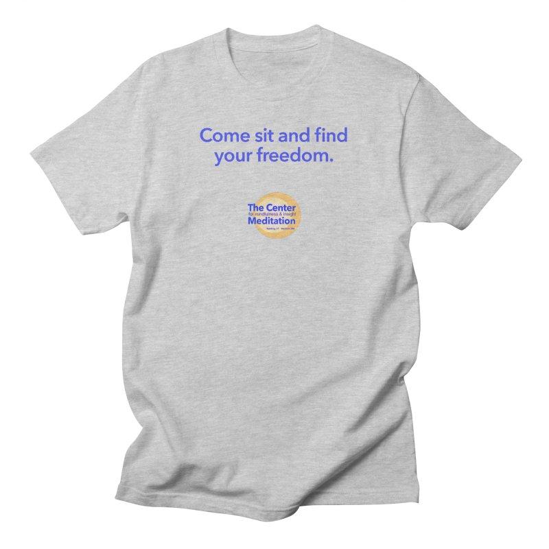 Freedom Men's T-Shirt by reddingmeditation's Artist Shop