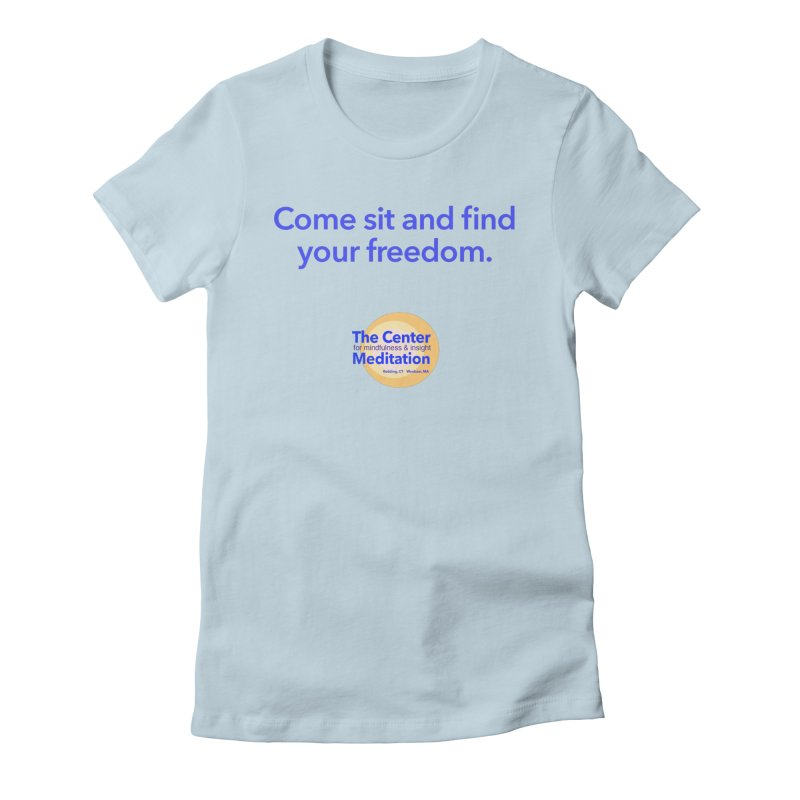 Freedom Women's Fitted T-Shirt by reddingmeditation's Artist Shop