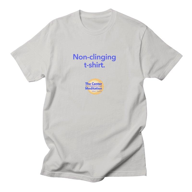 Non-clinging Men's T-Shirt by Redding Meditation's Artist Shop