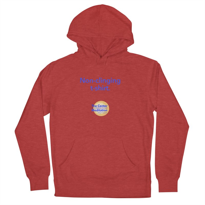 Non-clinging Women's Pullover Hoody by reddingmeditation's Artist Shop