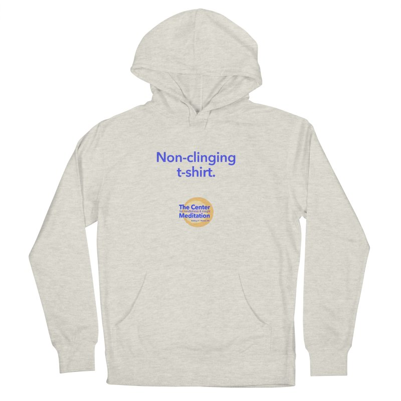 Non-clinging Men's French Terry Pullover Hoody by reddingmeditation's Artist Shop