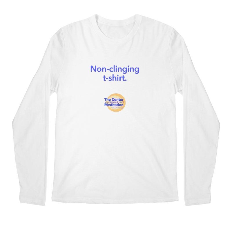 Non-clinging Men's Longsleeve T-Shirt by reddingmeditation's Artist Shop