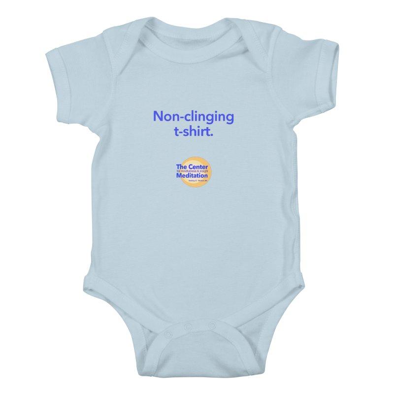 Non-clinging Kids Baby Bodysuit by reddingmeditation's Artist Shop