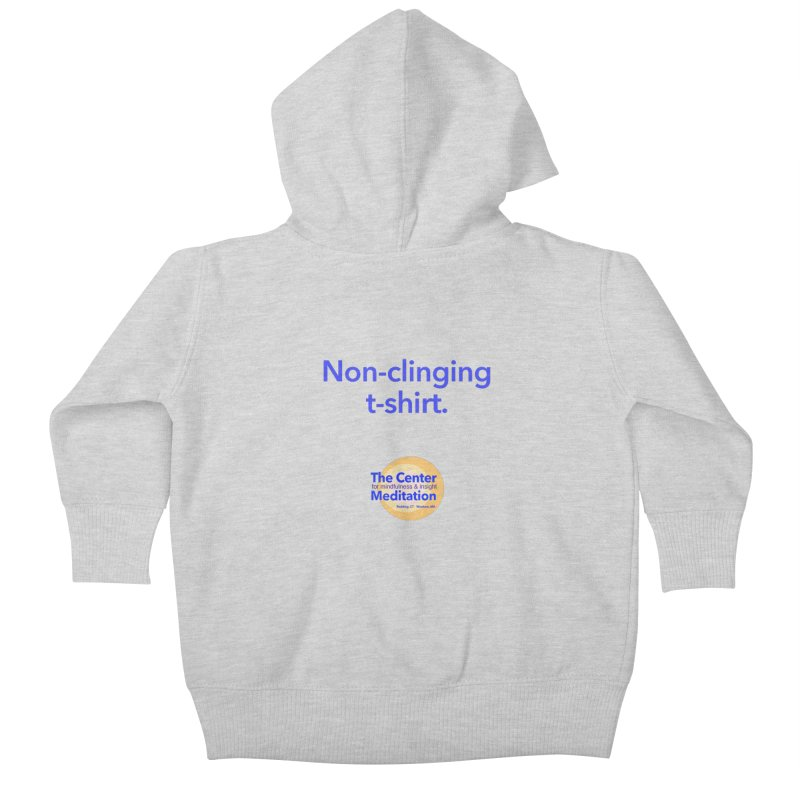 Non-clinging Kids Baby Zip-Up Hoody by Redding Meditation's Artist Shop