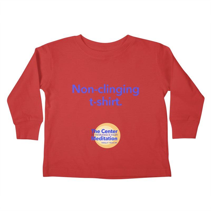 Non-clinging Kids Toddler Longsleeve T-Shirt by reddingmeditation's Artist Shop