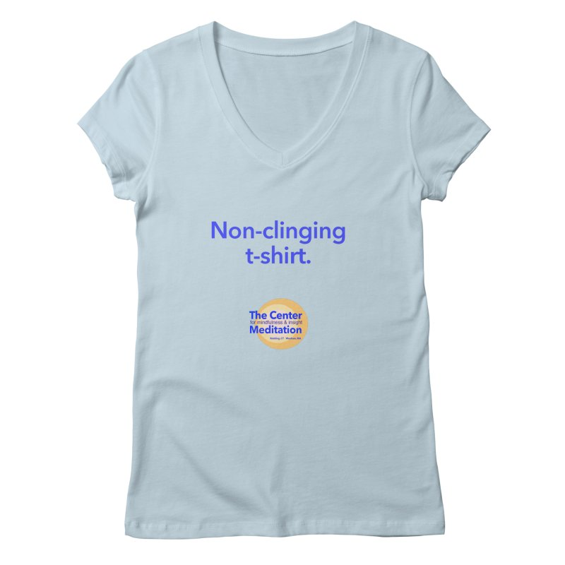 Non-clinging Women's V-Neck by reddingmeditation's Artist Shop
