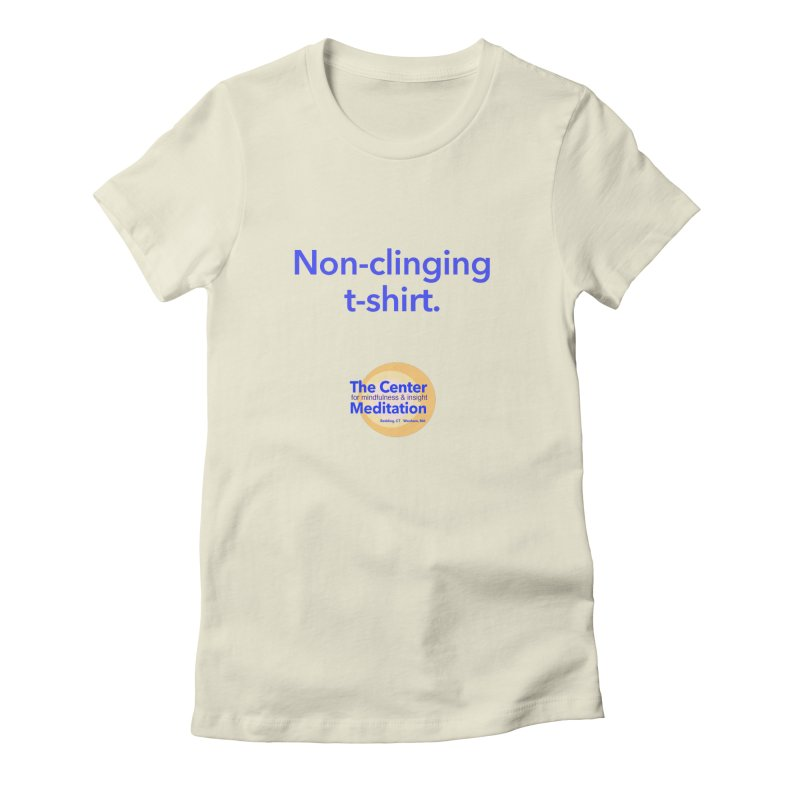 Non-clinging Women's Fitted T-Shirt by reddingmeditation's Artist Shop