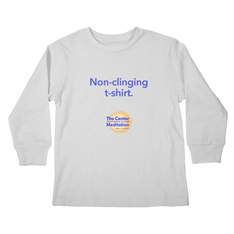 Non-clinging Kids Longsleeve T-Shirt by reddingmeditation's Artist Shop