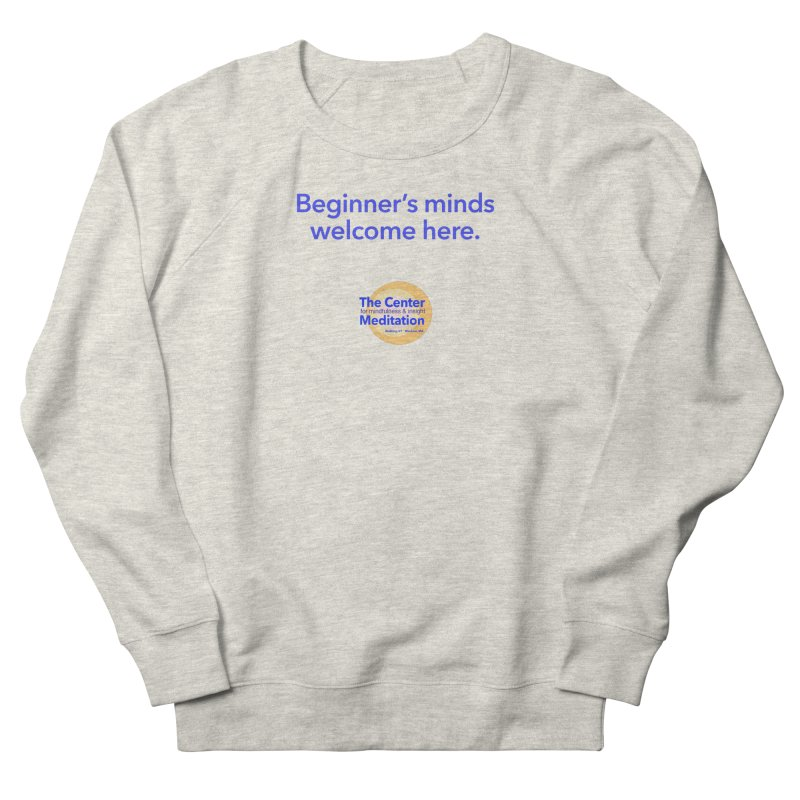 Welcome Women's French Terry Sweatshirt by reddingmeditation's Artist Shop