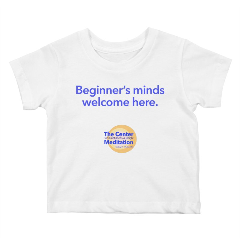 Welcome Kids Baby T-Shirt by reddingmeditation's Artist Shop