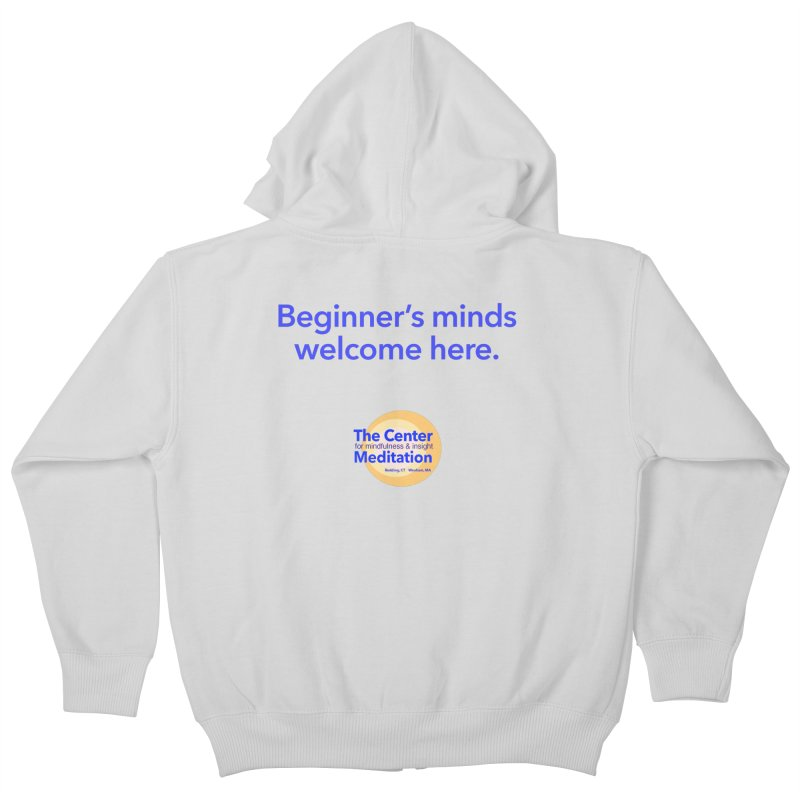 Welcome Kids Zip-Up Hoody by reddingmeditation's Artist Shop