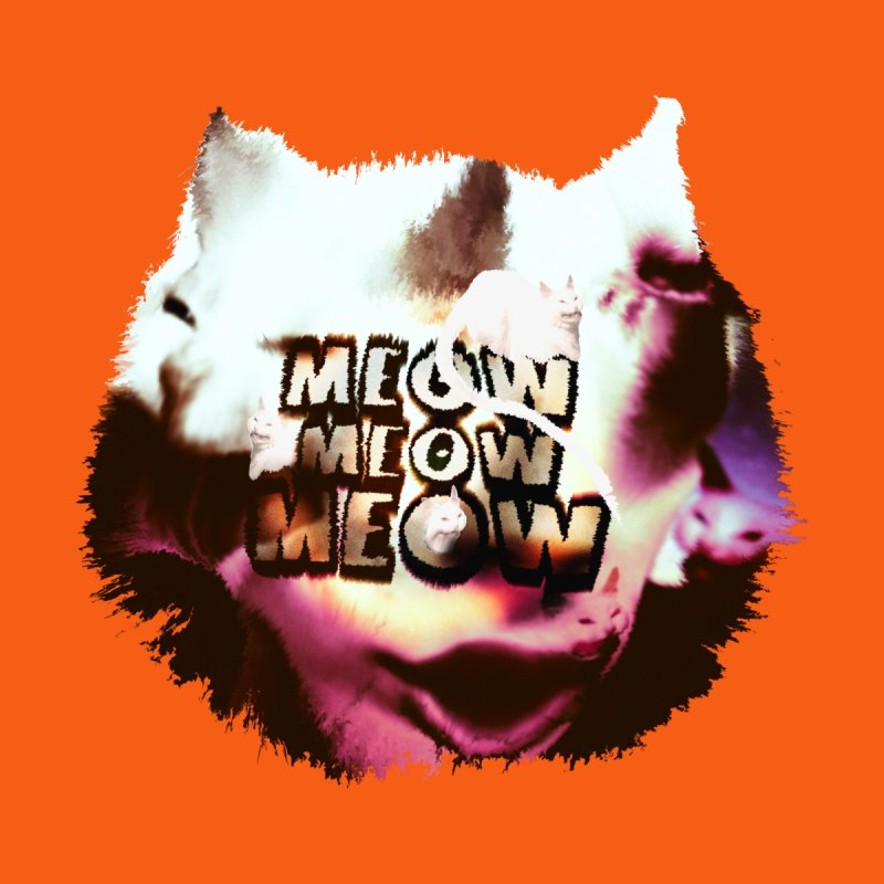 Meow Meow Meow   by RedHeat's Shop