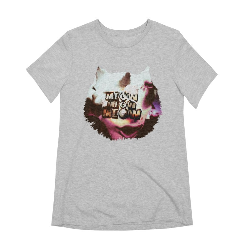 Meow Meow Meow Women's Extra Soft T-Shirt by RedHeat's Shop