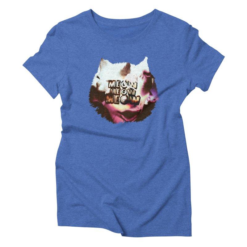 Meow Meow Meow Women's Triblend T-Shirt by RedHeat's Shop