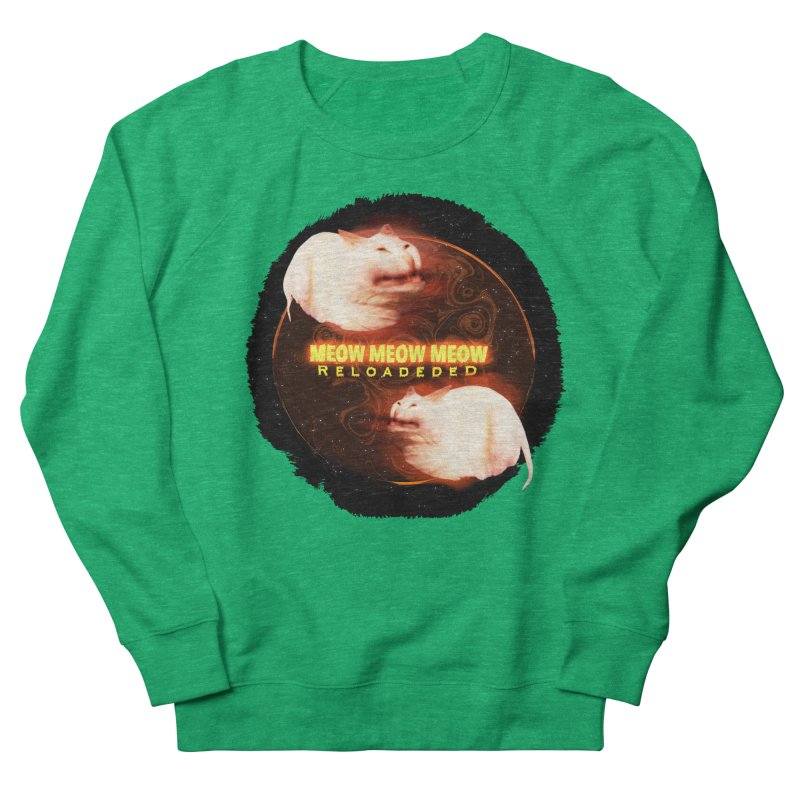 Meow Meow Meow Reloadeded Women's French Terry Sweatshirt by RedHeat's Shop