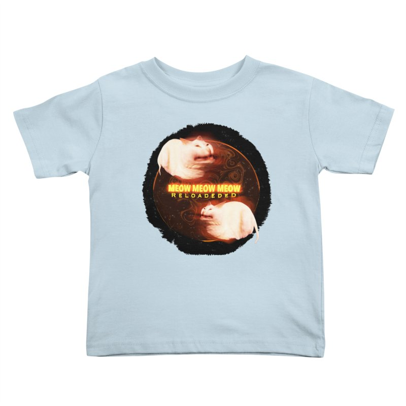 Meow Meow Meow Reloadeded Kids Toddler T-Shirt by RedHeat's Shop