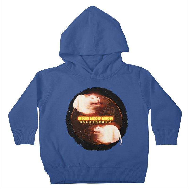 Meow Meow Meow Reloadeded Kids Toddler Pullover Hoody by RedHeat's Shop