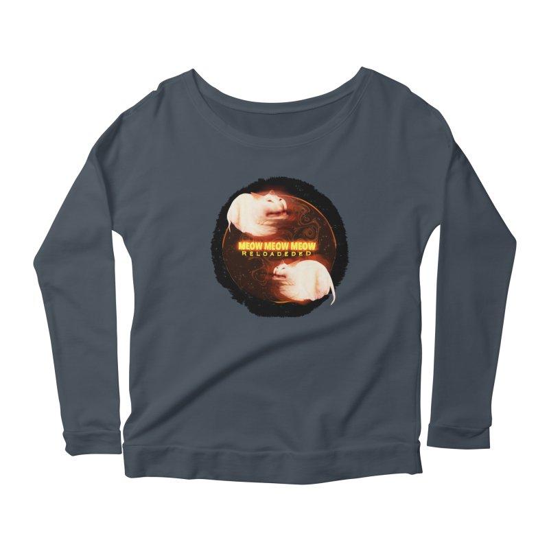 Meow Meow Meow Reloadeded Women's Scoop Neck Longsleeve T-Shirt by RedHeat's Shop