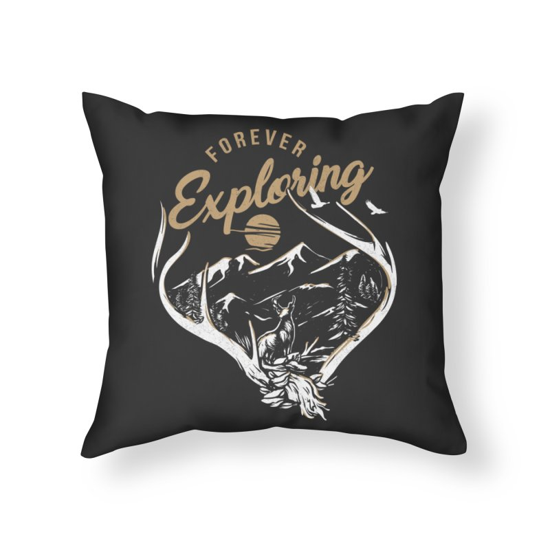 Forever Exploring Home Throw Pillow by redhorse's Artist Shop