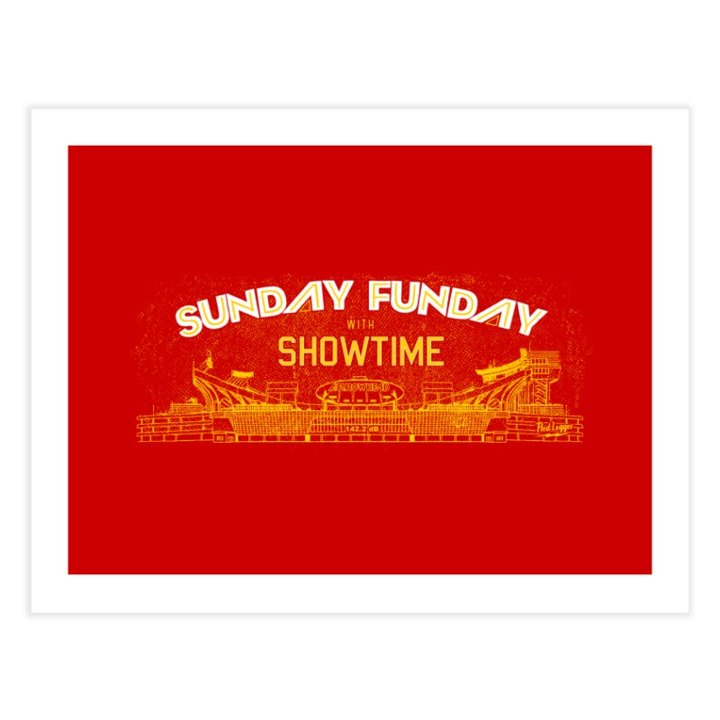 Sunday Funday Home Fine Art Print by redleggerstudio's Shop