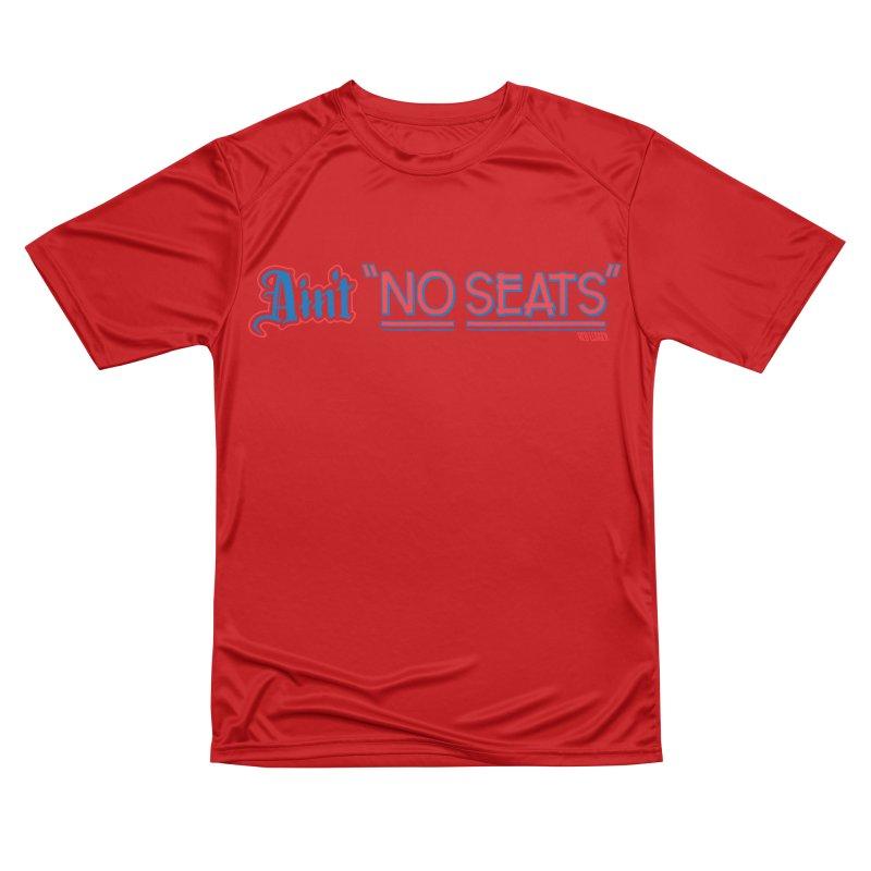 AIN'T NO SEATS 1 Women's Performance Unisex T-Shirt by redleggerstudio's Shop