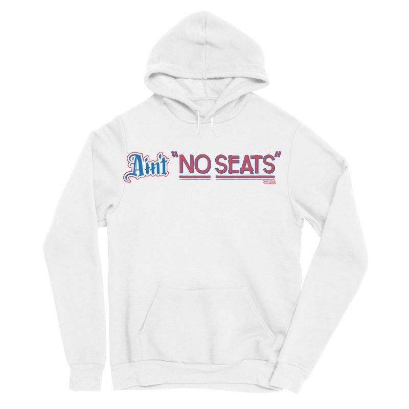 AIN'T NO SEATS 1 Women's Sponge Fleece Pullover Hoody by redleggerstudio's Shop