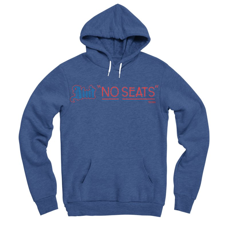 AIN'T NO SEATS 1 Men's Sponge Fleece Pullover Hoody by redleggerstudio's Shop